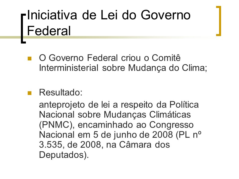 Iniciativa de Lei do Governo Federal