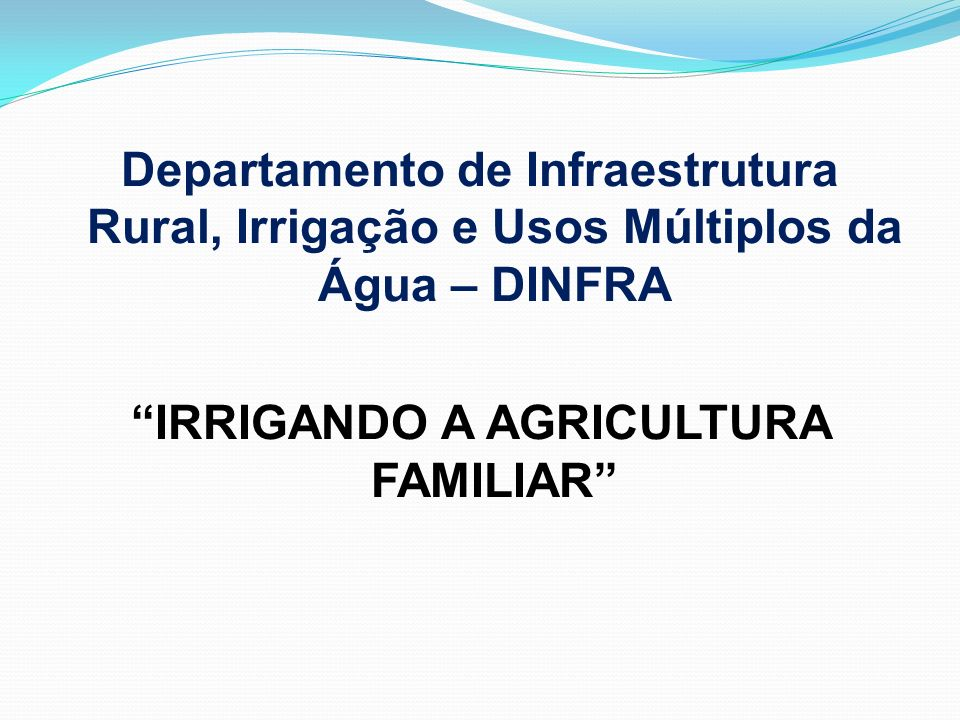 IRRIGANDO A AGRICULTURA FAMILIAR