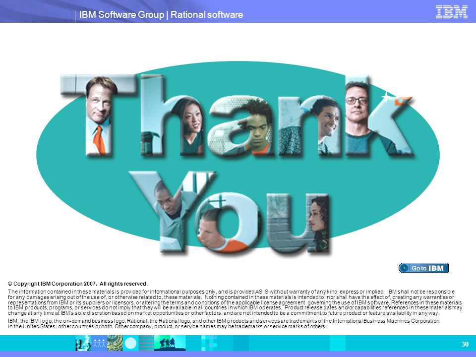 Thank you! © Copyright IBM Corporation 2007. All rights reserved.