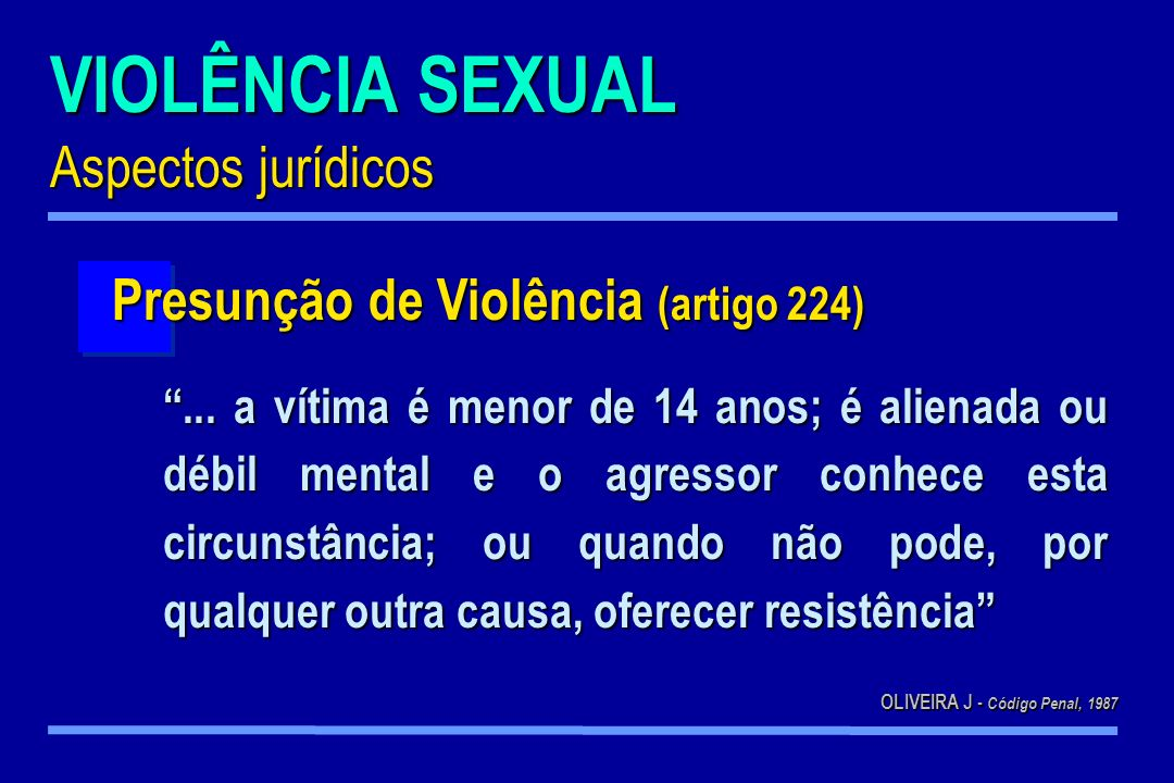 VIOLÊNCIA SEXUAL Aspectos jurídicos