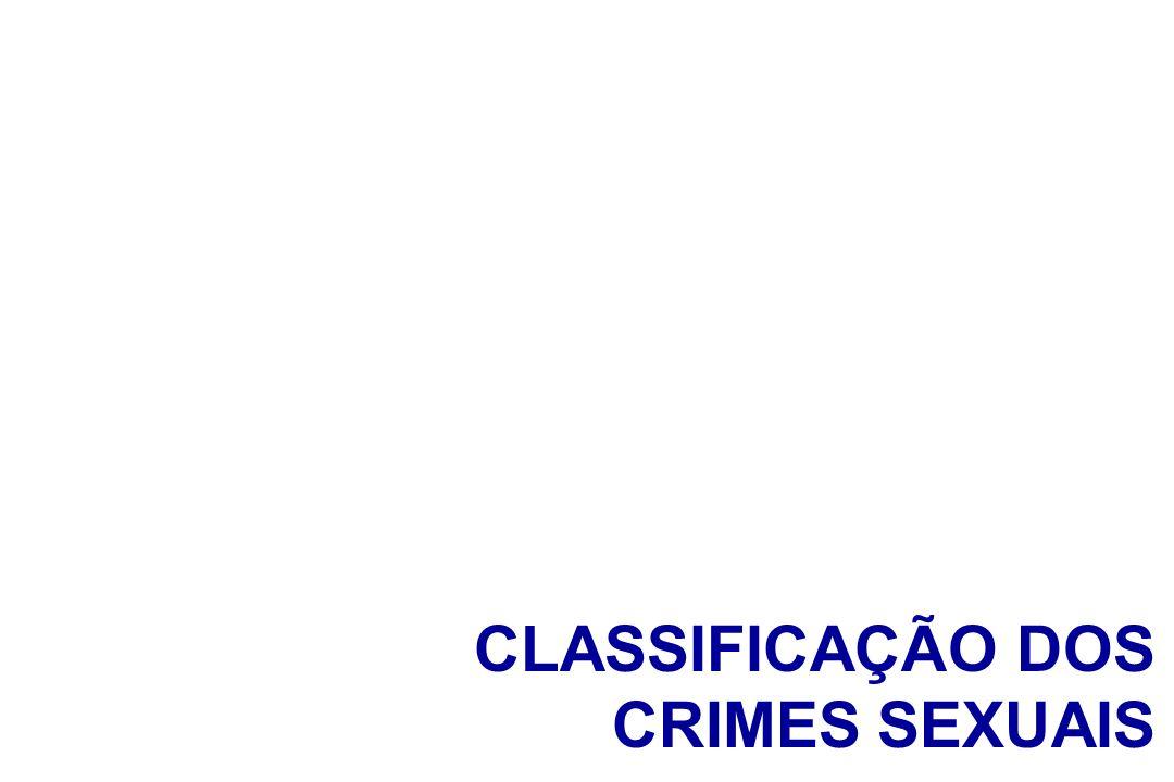 CLASSIFICAÇÃO DOS CRIMES SEXUAIS