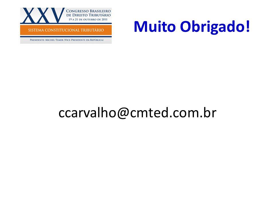 Muito Obrigado! ccarvalho@cmted.com.br