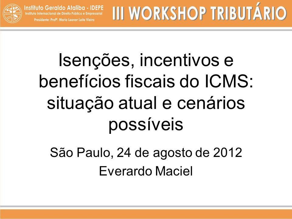 São Paulo, 24 de agosto de 2012 Everardo Maciel