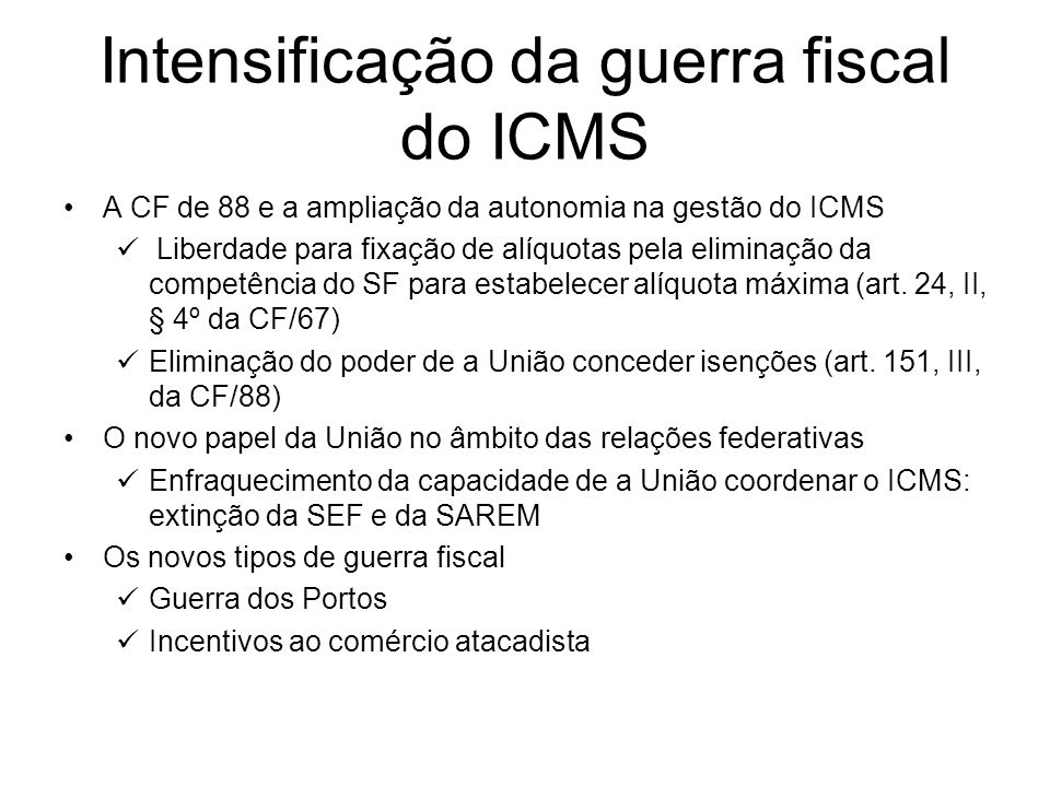 Intensificação da guerra fiscal do ICMS