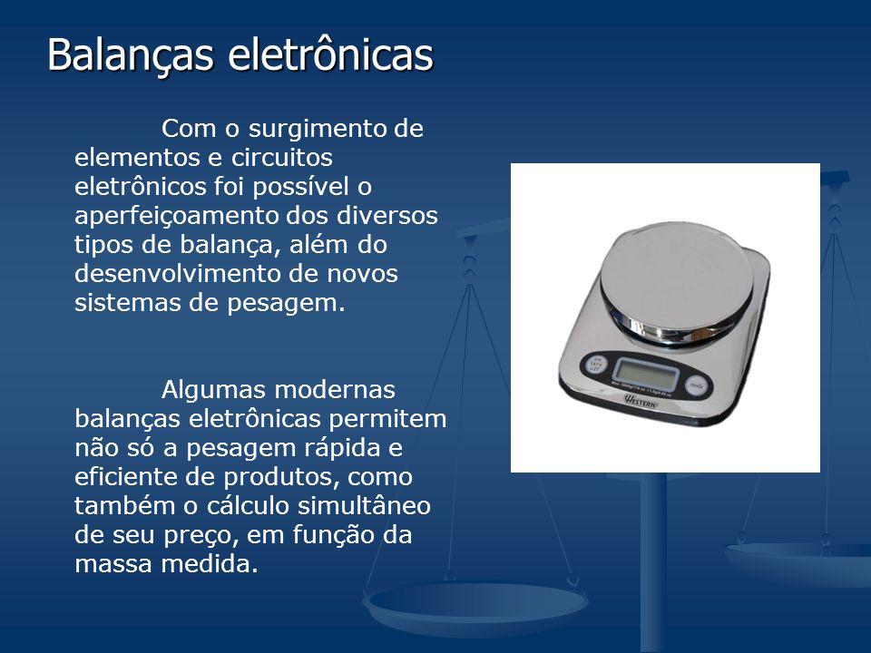 Balanças eletrônicas