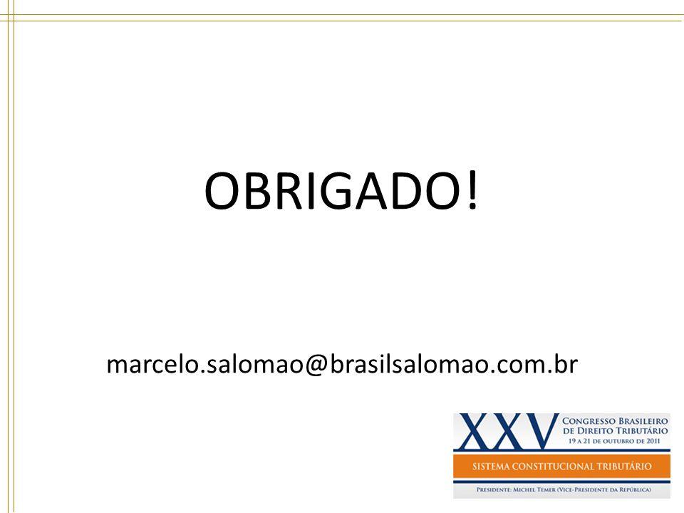 OBRIGADO! marcelo.salomao@brasilsalomao.com.br