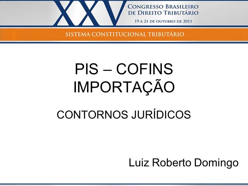 PIS – COFINS IMPORTAÇÃO