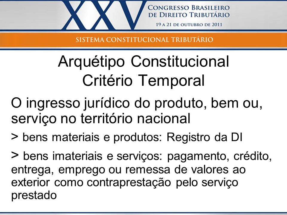Arquétipo Constitucional Critério Temporal