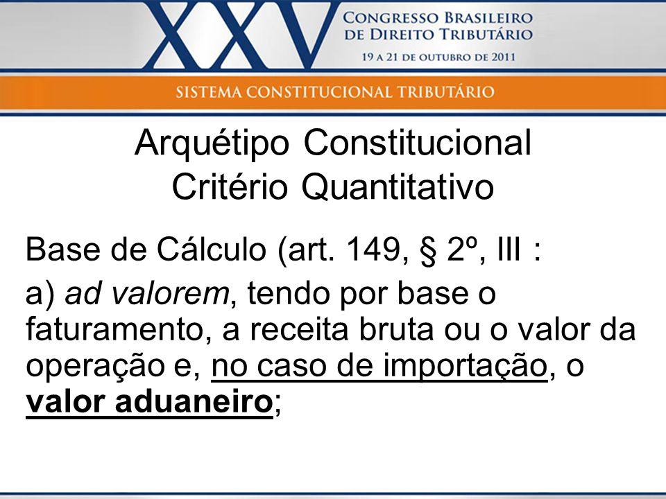 Arquétipo Constitucional Critério Quantitativo