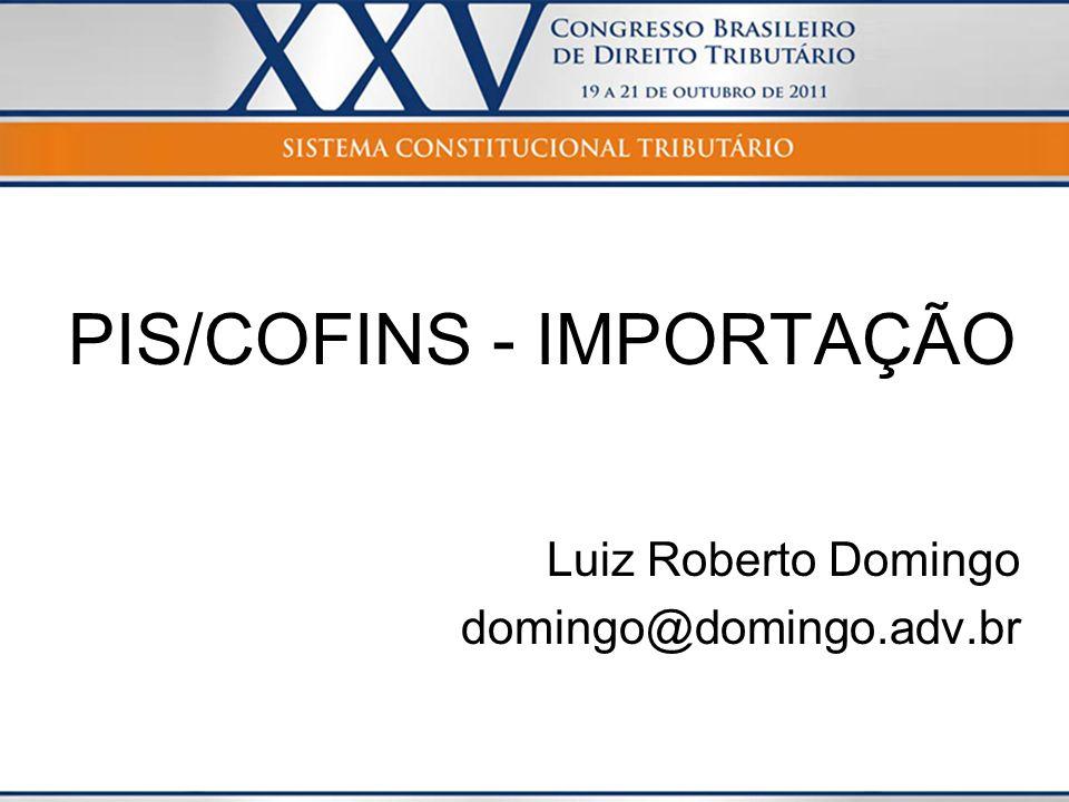PIS/COFINS - IMPORTAÇÃO