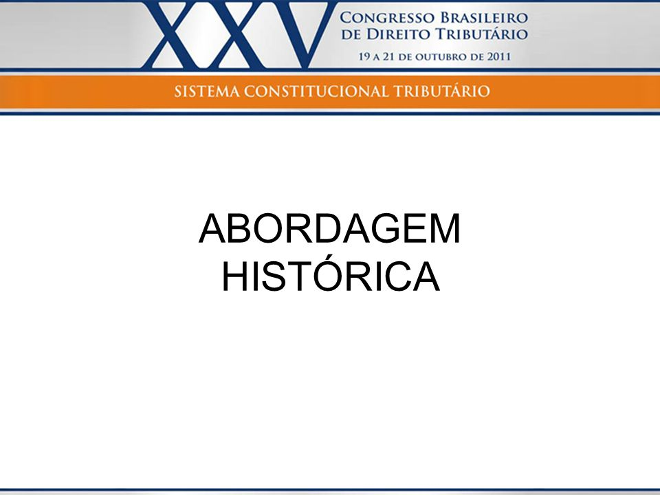 ABORDAGEM HISTÓRICA