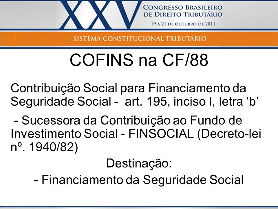 - Financiamento da Seguridade Social
