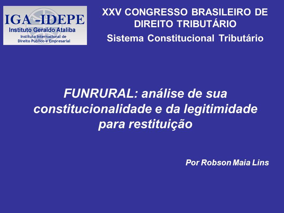 XXV CONGRESSO BRASILEIRO DE DIREITO TRIBUTÁRIO