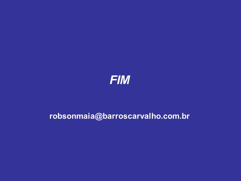 FIM robsonmaia@barroscarvalho.com.br
