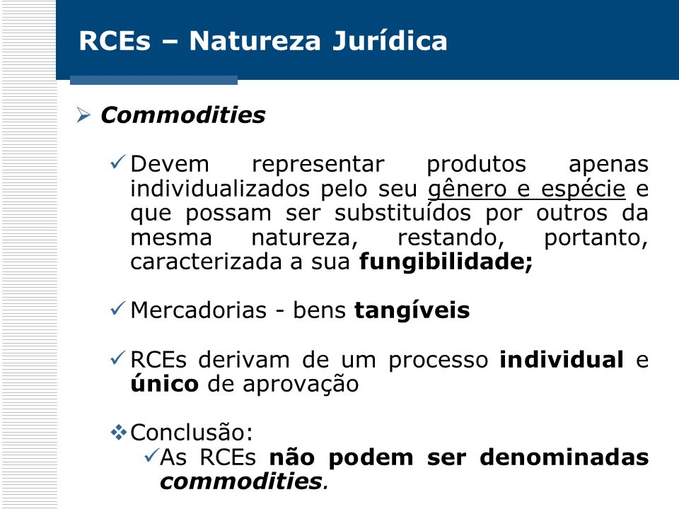 RCEs – Natureza Jurídica