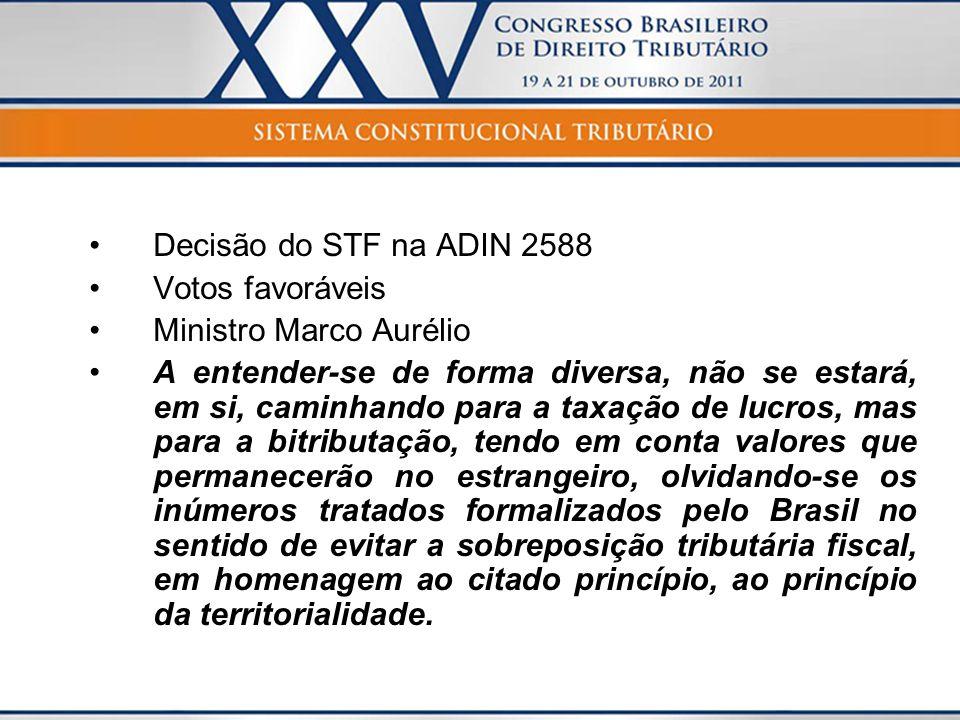 Decisão do STF na ADIN 2588 Votos favoráveis. Ministro Marco Aurélio.