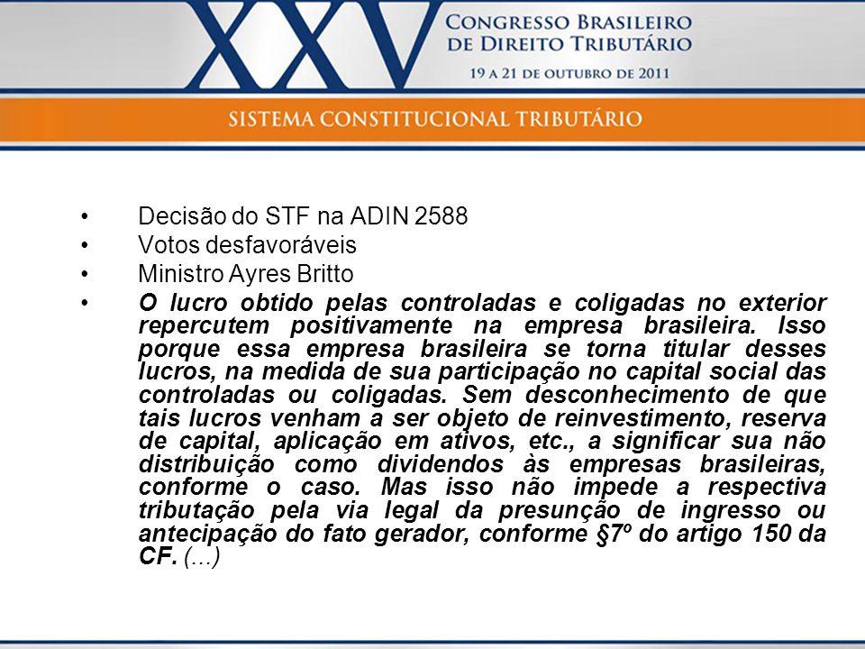 Decisão do STF na ADIN 2588 Votos desfavoráveis. Ministro Ayres Britto.