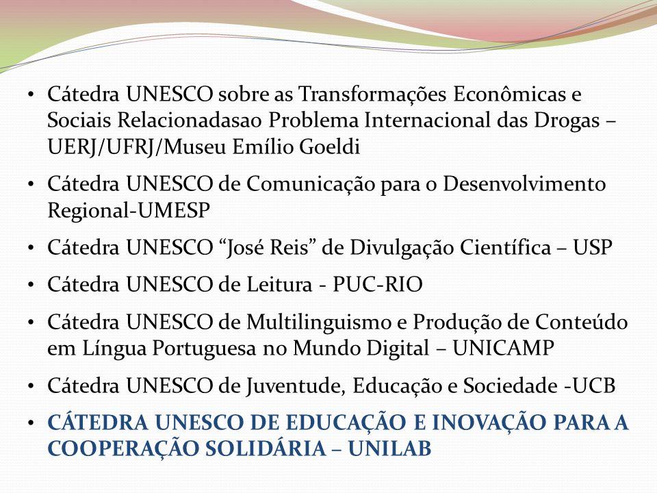 Cátedra UNESCO sobre as Transformações Econômicas e Sociais Relacionadasao Problema Internacional das Drogas – UERJ/UFRJ/Museu Emílio Goeldi