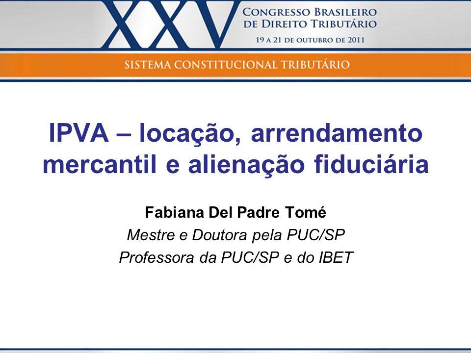IPVA – locação, arrendamento mercantil e alienação fiduciária