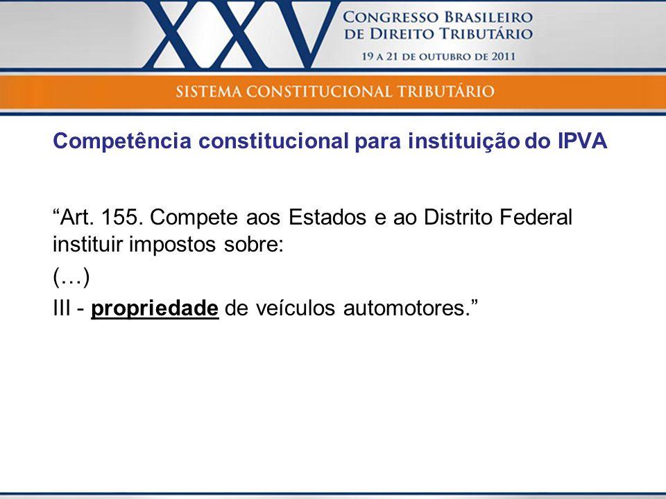 Competência constitucional para instituição do IPVA