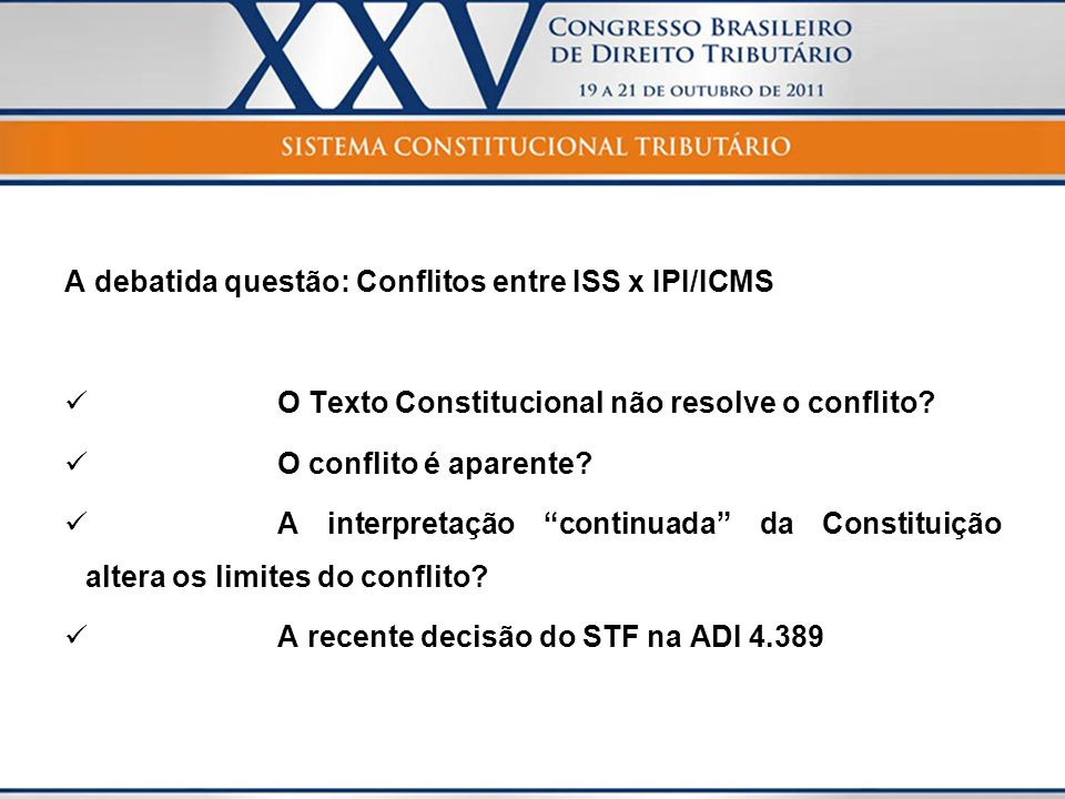 A debatida questão: Conflitos entre ISS x IPI/ICMS