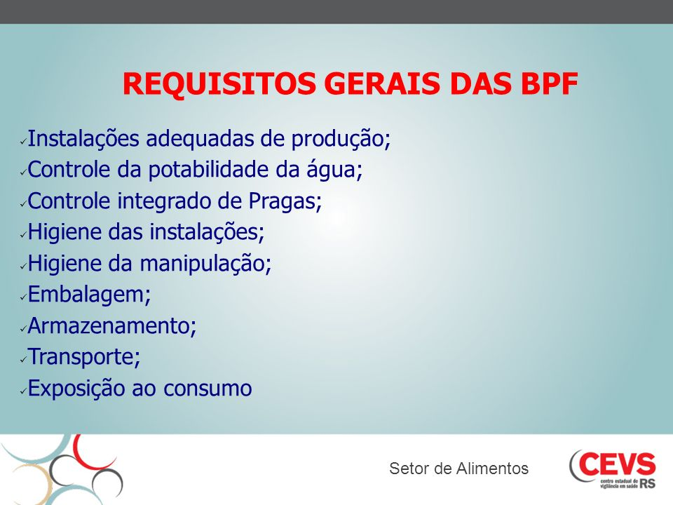 REQUISITOS GERAIS DAS BPF