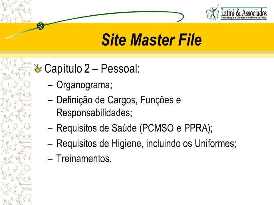Site Master File Capítulo 2 – Pessoal: Organograma;