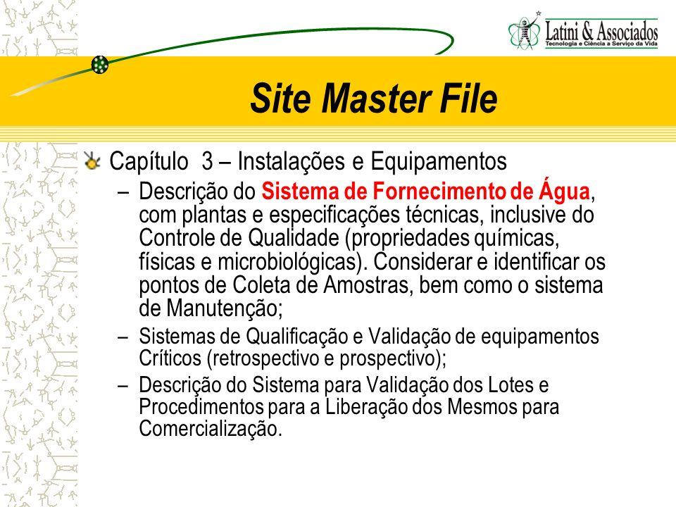 Site Master File Capítulo 3 – Instalações e Equipamentos