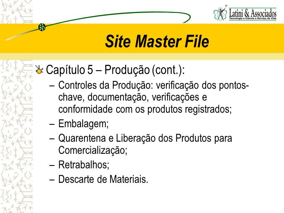 Site Master File Capítulo 5 – Produção (cont.):