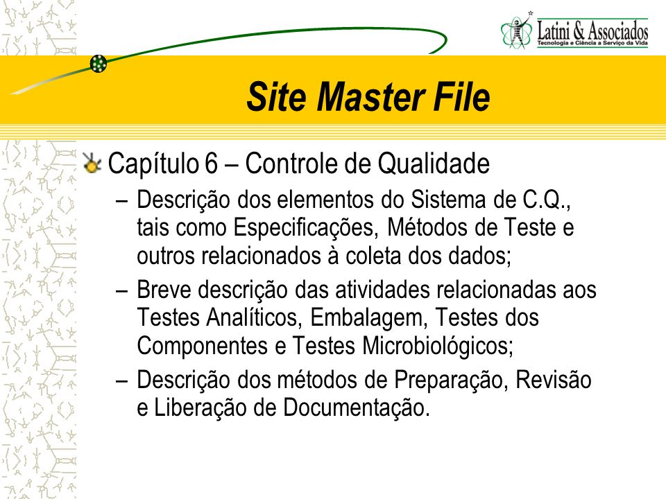 Site Master File Capítulo 6 – Controle de Qualidade