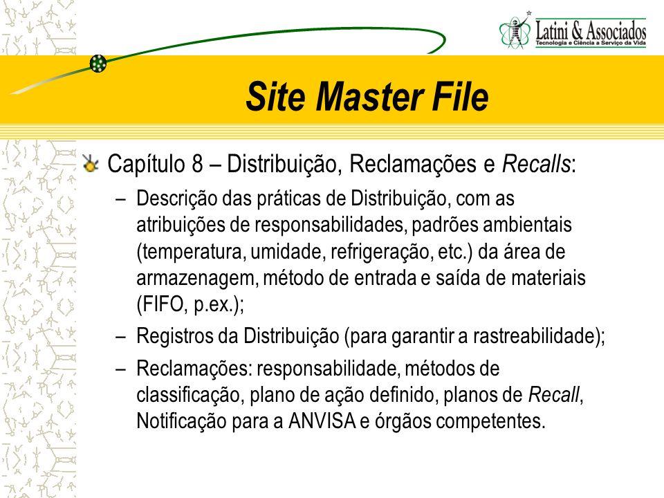 Site Master File Capítulo 8 – Distribuição, Reclamações e Recalls: