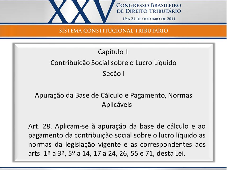Contribuição Social sobre o Lucro Líquido Seção I