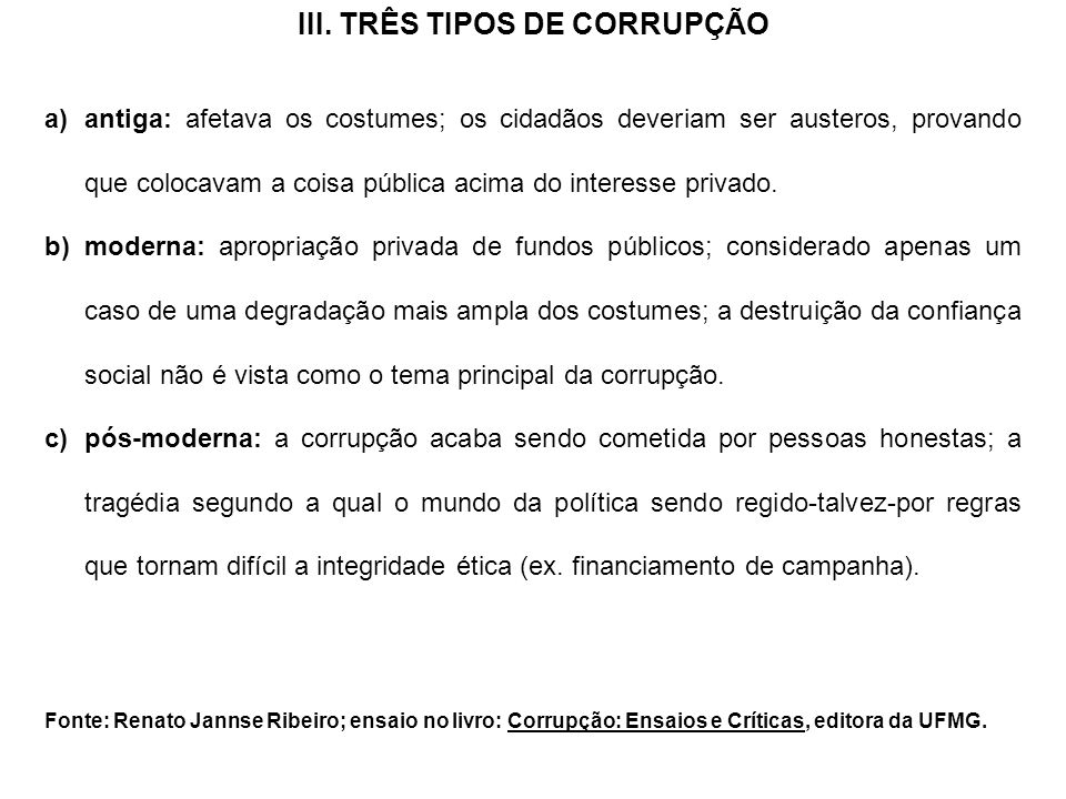 III. TRÊS TIPOS DE CORRUPÇÃO