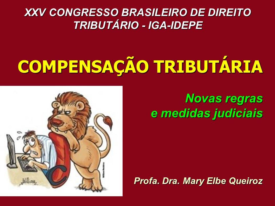 XXV CONGRESSO BRASILEIRO DE DIREITO TRIBUTÁRIO - IGA-IDEPE