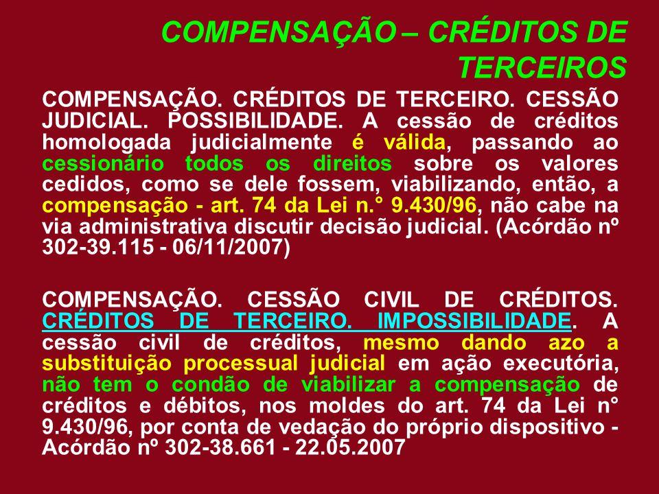 COMPENSAÇÃO – CRÉDITOS DE TERCEIROS