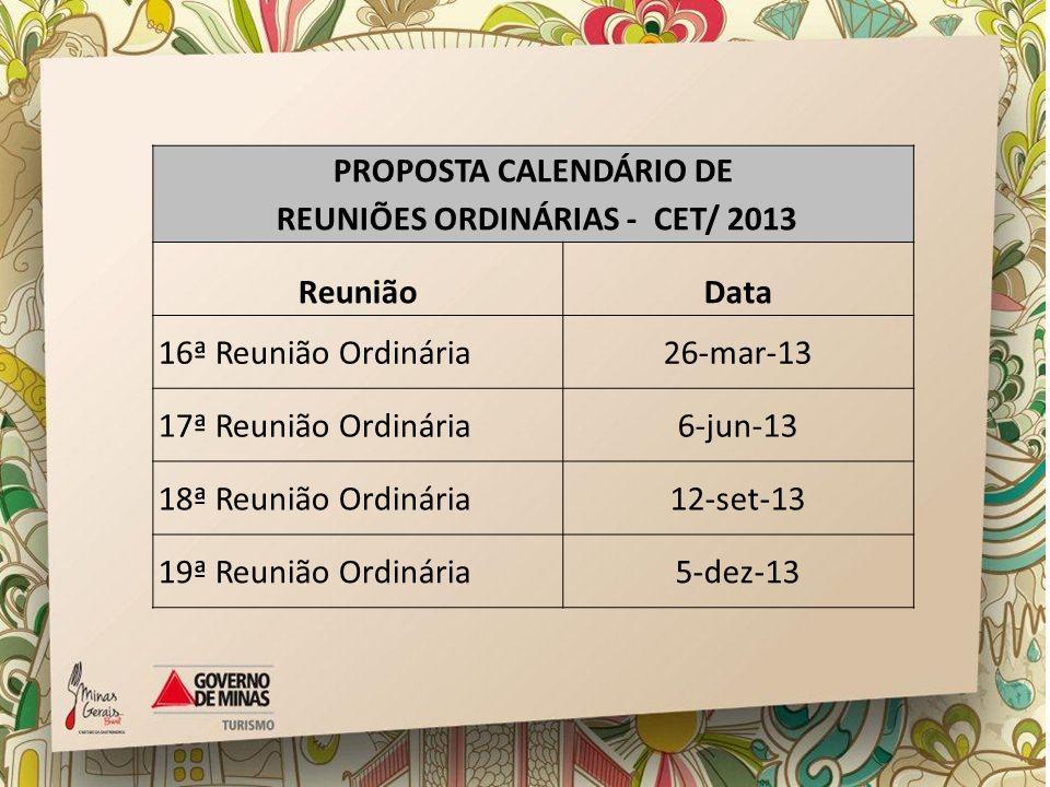 PROPOSTA CALENDÁRIO DE REUNIÕES ORDINÁRIAS - CET/ 2013