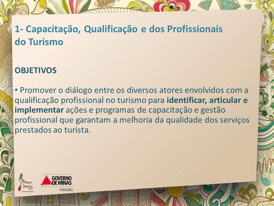 1- Capacitação, Qualificação e dos Profissionais do Turismo