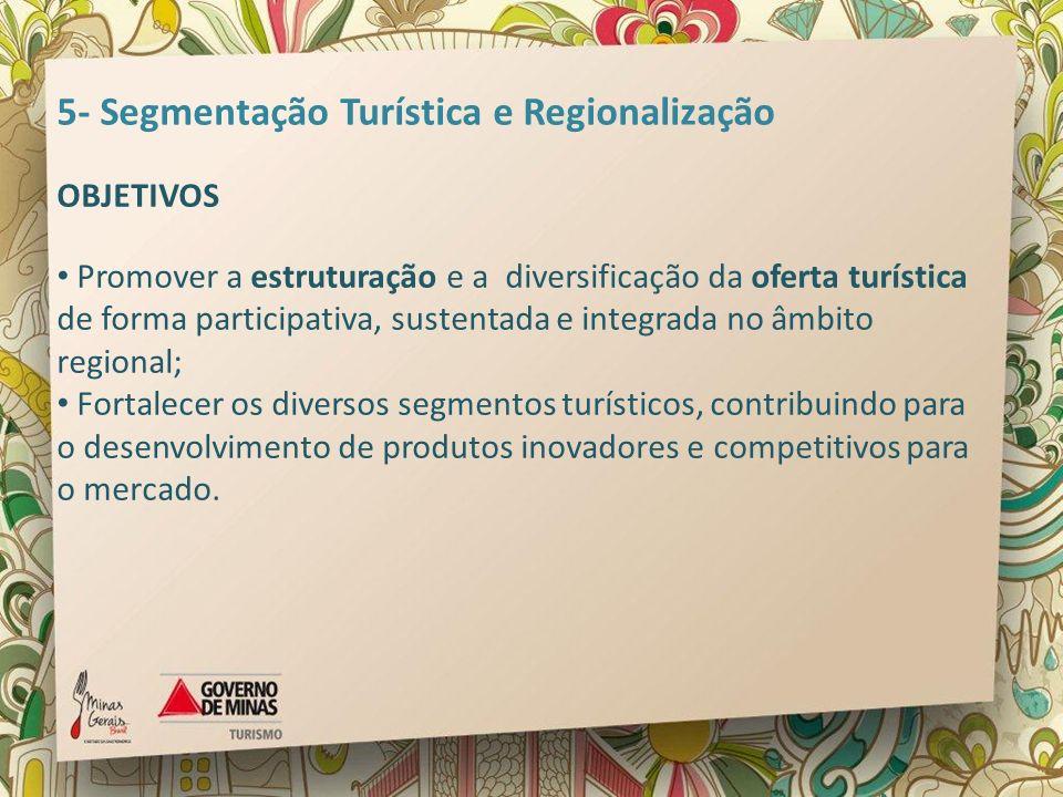 5- Segmentação Turística e Regionalização