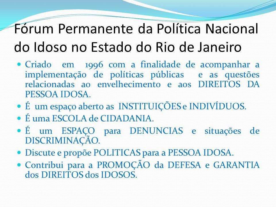 Fórum Permanente da Política Nacional do Idoso no Estado do Rio de Janeiro