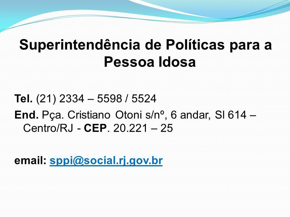 Superintendência de Políticas para a Pessoa Idosa