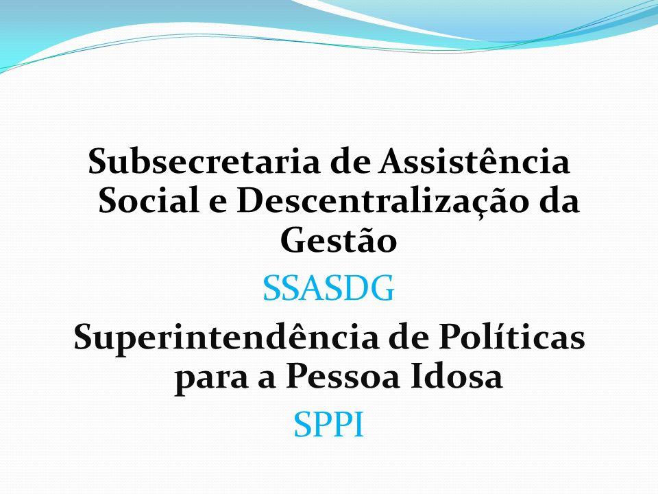 Subsecretaria de Assistência Social e Descentralização da Gestão