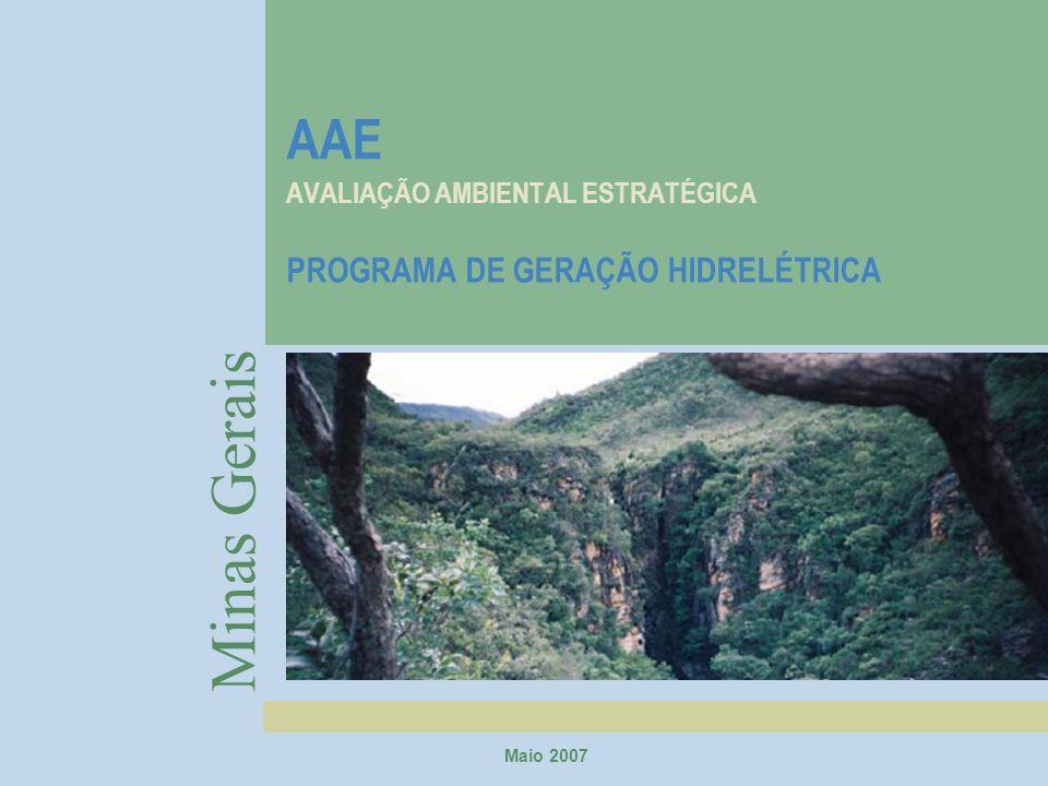 AAE AVALIAÇÃO AMBIENTAL ESTRATÉGICA PROGRAMA DE GERAÇÃO HIDRELÉTRICA