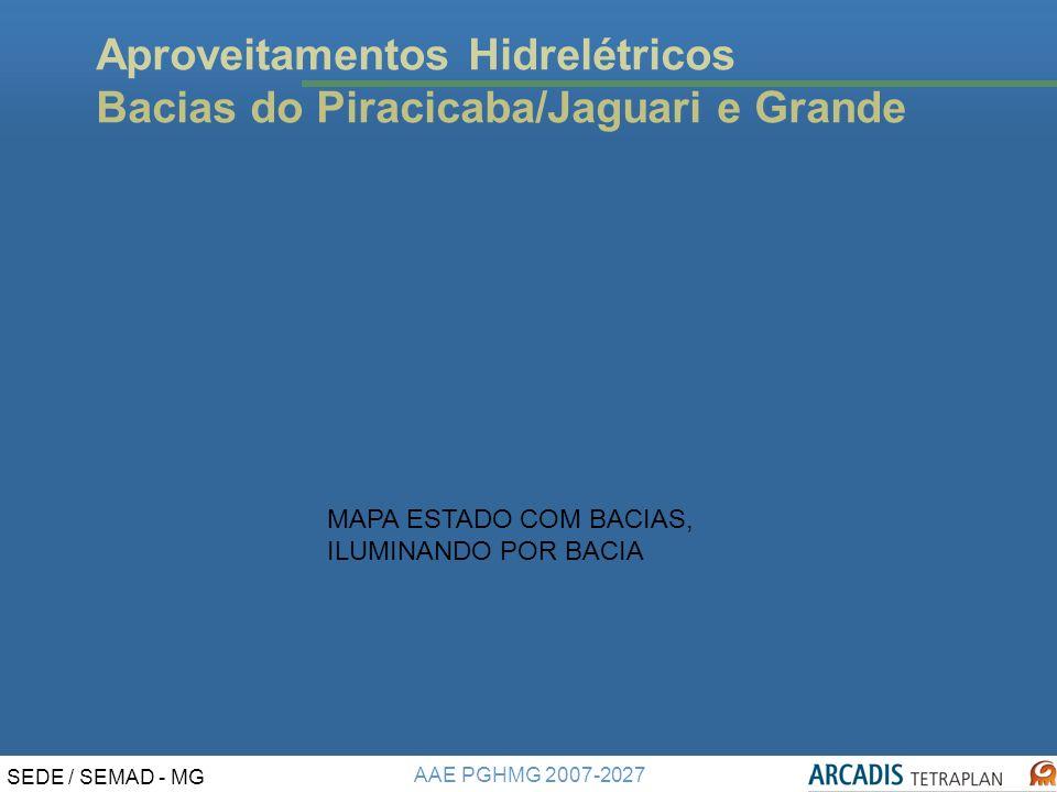 Aproveitamentos Hidrelétricos Bacias do Piracicaba/Jaguari e Grande