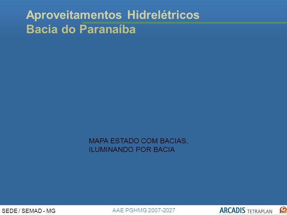 Aproveitamentos Hidrelétricos Bacia do Paranaíba