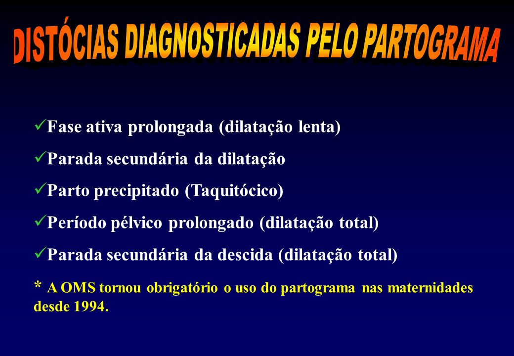 DISTÓCIAS DIAGNOSTICADAS PELO PARTOGRAMA