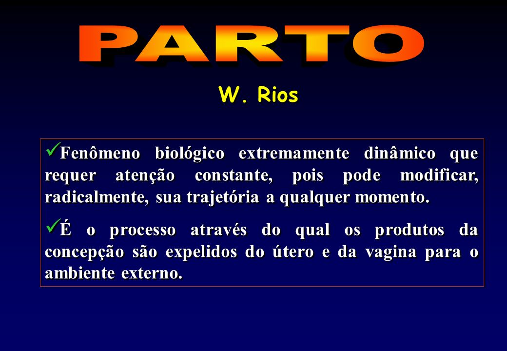 PARTO W. Rios.
