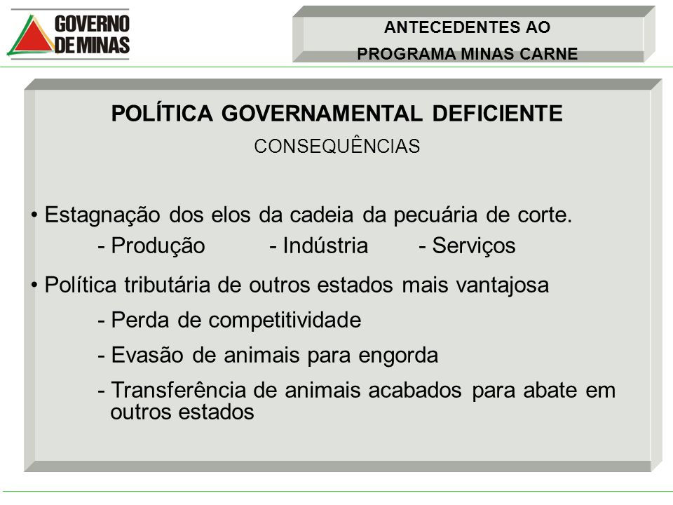 POLÍTICA GOVERNAMENTAL DEFICIENTE