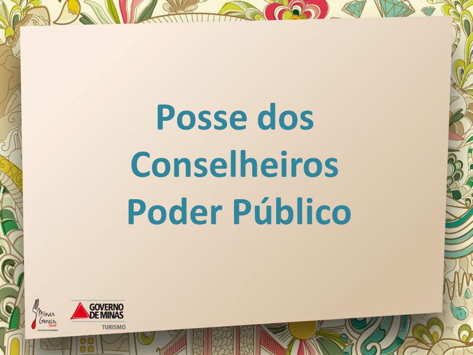 Posse dos Conselheiros Poder Público