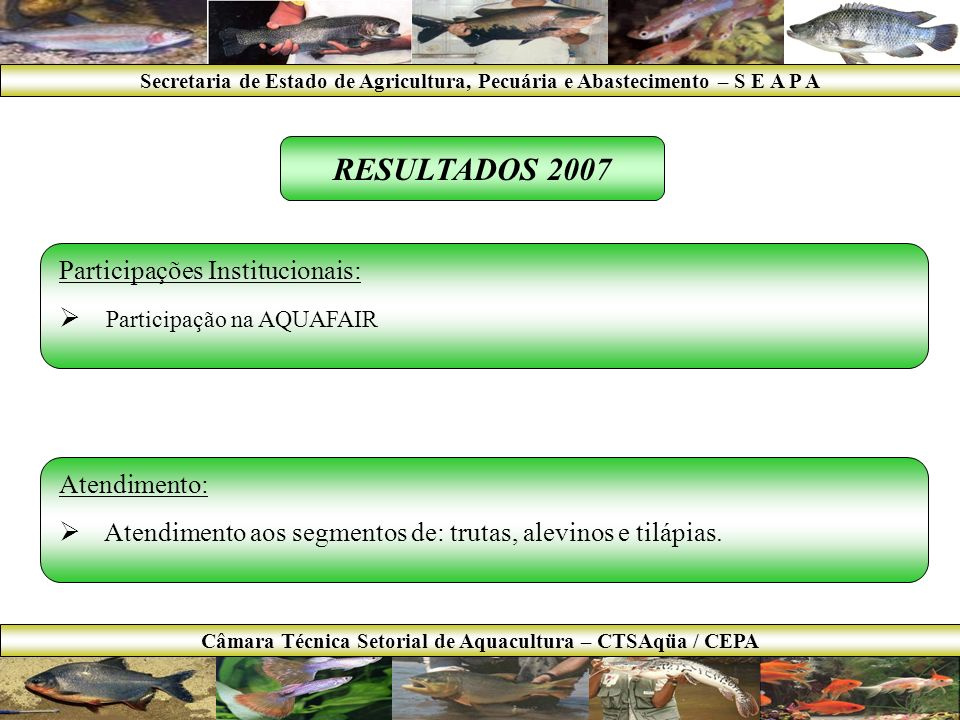 Câmara Técnica Setorial de Aquacultura – CTSAqüa / CEPA