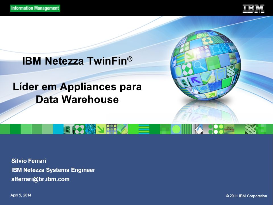 IBM Netezza TwinFin® Líder em Appliances para Data Warehouse